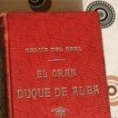 Libros de segunda mano: EL GRAN DUQUE DE ALBA. . Lote 34929514
