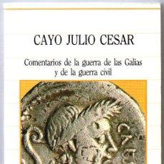 Libros de segunda mano: BIBLIOTECA DE LA HISTª SARPE - Nº 18 CAYO JULIO CESAR, COMENTARIOS DE LA GUERRA DE LAS GALIAS.... Lote 34990426
