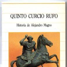 Libros de segunda mano: BIBLIOTECA DE LA HISTª SARPE - Nº 29 QUINTO CURCIO RUFO, HISTORIA DE ALEJANDRO MAGNO. Lote 34991130