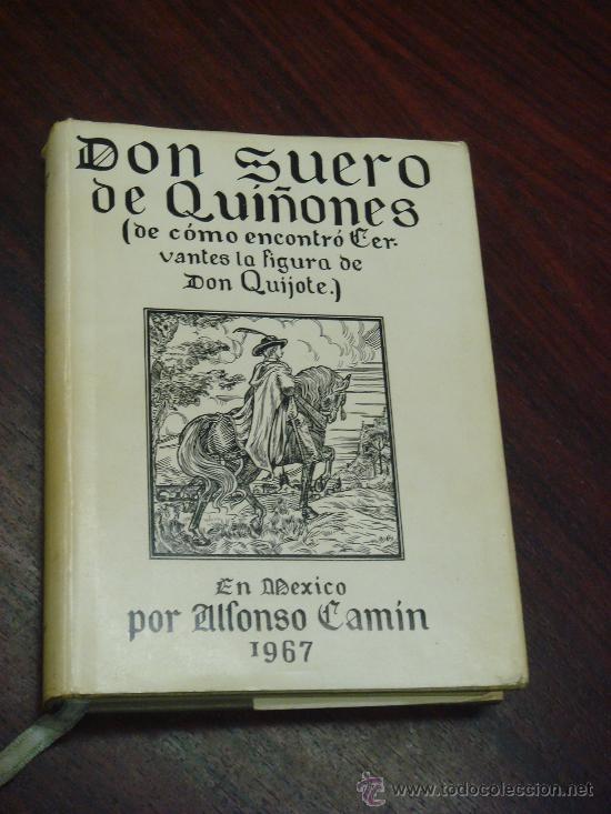 DON SUERO DE QUIÑONES O EL CABBALLERO LEONÉS (DE CÓMO ENCONTRÓ CERVANTES LA FIGURA DE DON QUIJOTE) (Libros de Segunda Mano - Historia Antigua)