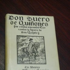 Libros de segunda mano: DON SUERO DE QUIÑONES O EL CABBALLERO LEONÉS (DE CÓMO ENCONTRÓ CERVANTES LA FIGURA DE DON QUIJOTE). Lote 35510813