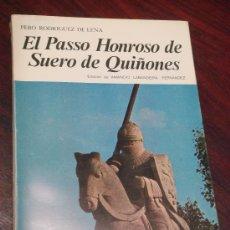 Libros de segunda mano: EL PASSO HONROSO DE SUERO DE QUIÑONES. Lote 35510905