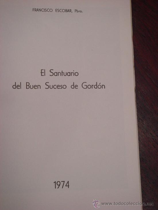 Libros de segunda mano: EL SANTUARIO DEL BUEN SUCESO DE GORDÓN (LEÓN) - Foto 2 - 35496784