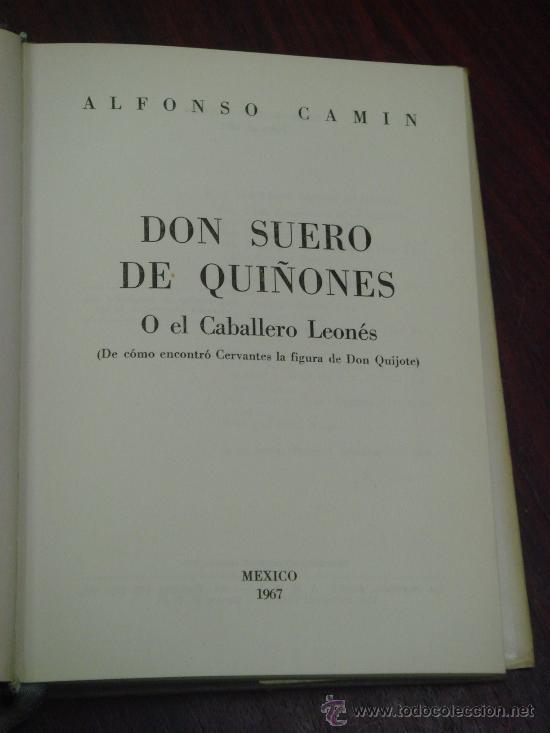 Libros de segunda mano: DON SUERO DE QUIÑONES O EL CABBALLERO LEONÉS (De cómo encontró Cervantes la figura de Don Quijote) - Foto 3 - 35510813