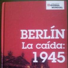 Libros de segunda mano - LIBRO BERLIN LA CAIDA 1945 - ANTONY BEEVOR - BIBLIOTECA II GUERRA MUNDIAL - PLANETA DE AGOSTINI - 35808801