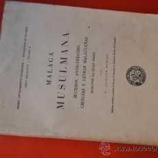 Libros de segunda mano: MALAGA MUSULMANA VOLUMEN 2 1957 POR GUILLEN ROBLES. Lote 35965294