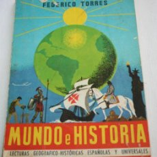 Libros de segunda mano: MUNDO E HISTORIA - FEDERICO TORRES - 1963 - MIGUEL A. SALVATELLA - PARANINFO. Lote 35995026