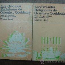 Libros de segunda mano: LAS GRANDES RELIGIONES DE ORIENTE Y OCCIDENTE. LING. 2 TOMOS. Lote 36116621