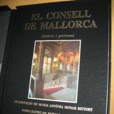 Libros de segunda mano: EL CONSELL DE MALLORCA. HISTÒRIA I PATRIMONI.. Lote 36124445