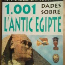 Libros de segunda mano: 1.001 DADES SOBRE L'ANTIC EGIPTE (EGIPTO HISTORIA). Lote 36335556