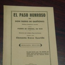 Libros de segunda mano: EL PASO HONROSO DE DON SUERO DE QUIÑONES. CÉLEBRE CABALLERO LEONÉS, EN EL PUENTE DE ORBIGO, EN 1434 . Lote 36534068