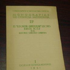 """Libros de segunda mano: EL """"REGNUM-IMPERIUM"""" LEONES HASTA 1037 . Lote 36534242"""