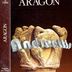 Libros de segunda mano: ARAGÓN. FUNDACIÓN JUAN MARCH. EDITORIAL NOGUER PRIMERA EDICIÓN 1977. Lote 36572786