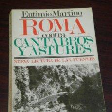 Libros de segunda mano: ROMA CONTRA CANTABROS Y ASTURES. 1ª EDICIÓN. . Lote 36653489