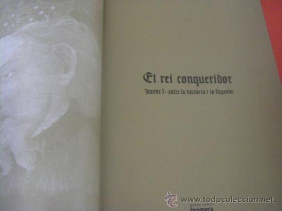 Libros de segunda mano: El rei conqueridor. Jaume I: entre la història i la llegenda (valenciano - catalán) - Foto 2 - 37158082