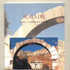 Libros de segunda mano: SCALA DEI. ÀNIMA I SÍMBOL DEL PRIORAT. FUNDACIÓ ROGER DE BELFORT. 2000.. Lote 42292399