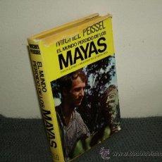 Gebrauchte Bücher - el mundo perdido de los mayas. peissel, michel. ej ed REF HISTORIA ANTIGUA BS2 - 37789488
