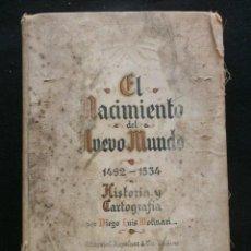 Libros de segunda mano: DIEGO LUIS MOLINARI EL NACIMIENTO DEL NUEVO MUNDO. Lote 38187329
