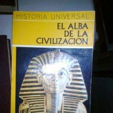 Libros de segunda mano: EL ALBA DE LA CIVILIZACIÓN. Lote 38490101