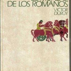 Libros de segunda mano: VICTOR DURUY : EL MUNDO DE LOS ROMANOS (CÍRCULO, 1976). Lote 38860490