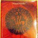 Libros de segunda mano: LIBRO MANUEL NONIDEZ LA CRIPTA DE LOS TEMPLARIOS. Lote 39499054