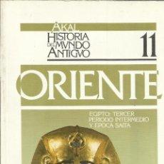 Libros de segunda mano: ORIENTE. EGIPTO: TERCER PERIODO INTERMEDIO Y ÉPOCA SANTA. F.J. PRESEDO VELO. ED. AKAL. 1989. Lote 39525209
