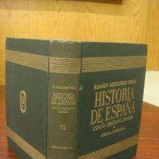 Libros de segunda mano: HISTORIA DE ESPAÑA. TOMO VI: ESPAÑA CRISTIANA (711-1038 DE J. C.). R. MENENDEZ PIDAL. Lote 145258262