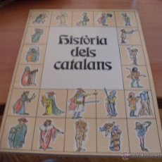 Libros de segunda mano: HISTORIA DELS CATALANS (LB2). Lote 39741757