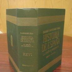 Libros de segunda mano: HISTORIA DE ESPAÑA. TOMO XXVI: LA ESPAÑA DE FERNANDO VII. R. MENENDEZ PIDAL. Lote 39738683