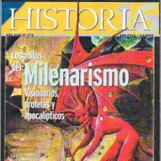 Libros de segunda mano: HISTORIA 16. Nº 273. LOS MITOS DEL MILENARISMO.. Lote 39739680