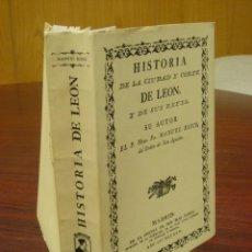Libros de segunda mano: HISTORIA DE LA CIUDAD Y CORTE DE LEÓN Y DE SUS REYES.1978. MANUEL RISCO. FACSIMIL. Lote 39747784