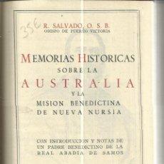 Libros de segunda mano: MEMORIAS HISTÓRICAS SOBRE LA AUSTRALIA. R. SALVADO. EDITORIAL LA CATÓLICA. MADRID. 1946. Lote 39982158