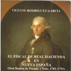 Libros de segunda mano: EL FISCAL DE REAL HACIENDA EN ESPAÑA. VICENTE RODRÍGUEZ GARCÍA. UNIVERSIDAD DE OVIEDO. 1986. Lote 40199967