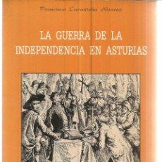 Libros de segunda mano: LA GUERRA DE LA INDEPENDENCIA EN ASTURIAS. FRANCISCO CARANTOÑA ÁLVAREZ. DEDICATORIA DE AUTOR. 1983. Lote 161726212