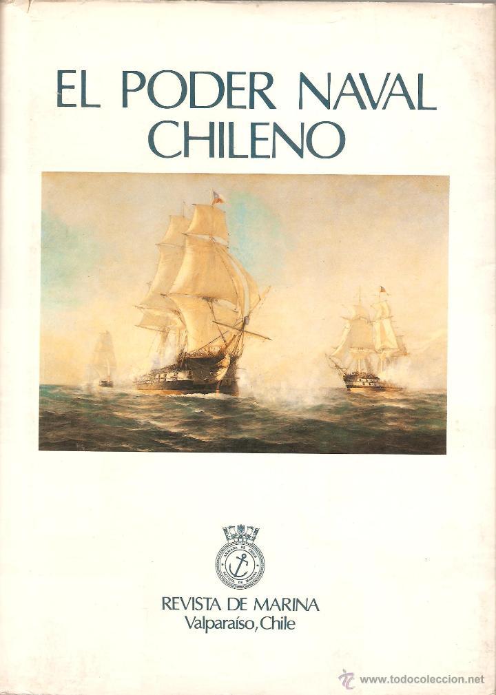 EL PODER NAVAL CHILENO. REVISTA DE MARINA, VALPARAÍSO, CHILE.----3ª COMPRA ENVÍO GRATIS----- (Libros de Segunda Mano - Historia Antigua)