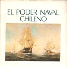 Libros de segunda mano: EL PODER NAVAL CHILENO. REVISTA DE MARINA, VALPARAÍSO, CHILE.----3ª COMPRA ENVÍO GRATIS-----. Lote 40330007