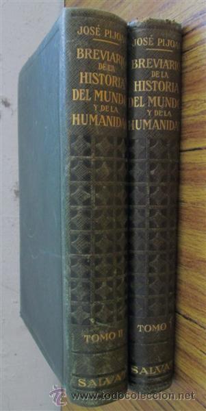 2 TOMOS BREVIARIO DE LA HISTORIA DEL MUNDO Y DE LA HUMANIDAD - SEGÚN JOSÉ PIJOAN - 1955 (Libros de Segunda Mano - Historia Antigua)