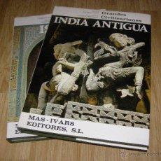 Libros de segunda mano: 2 MAGNIFICOS LIBROS DE GRAN FORMATO - GRANDES CIVILIZACIONES - INDIA ANTIGUA - E - ISLAM -. Lote 40719416