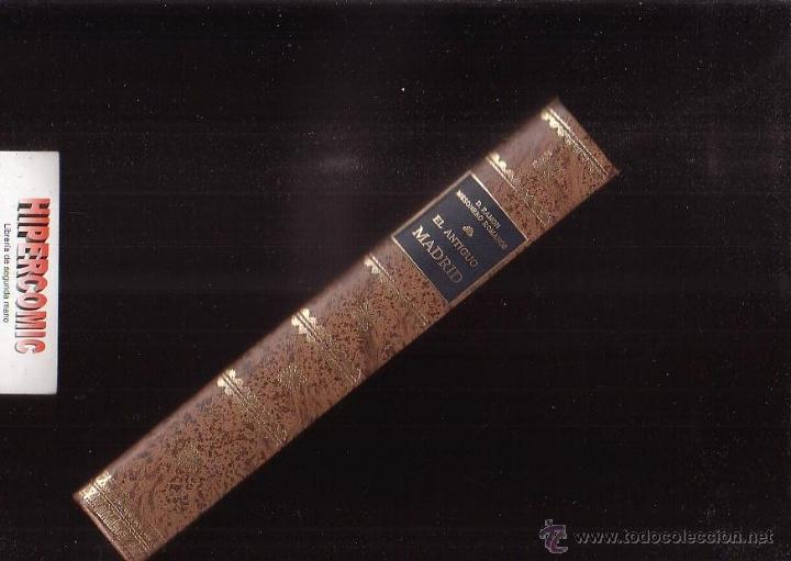 EL ANTIGUO MADRID /POR: D. RAMÓN DE MESONERO ROMANOS. MAPA DESPLEGABLE (Libros de Segunda Mano - Historia Antigua)