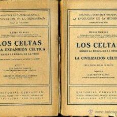 Libros de segunda mano: HUBERT : LOS CELTAS - DOS TOMOS (1942). Lote 40925466