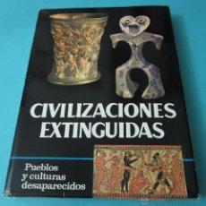 Libros de segunda mano: CIVILIZACIONES EXTINGUIDAS. PUEBLOS Y CULTURAS DESAPARECIDOS. VARIOS AUTORES. 802 ILUSTRACIONES. Lote 40942599