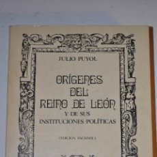Libros de segunda mano: ORÍGENES DEL REINO DE LEÓN Y DE SUS INSTITUCIONES POLÍTICAS.JULIO PUYOL ALONSO RM64302. Lote 185741945