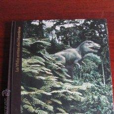 Libros de segunda mano: LA VIDA ANTES DEL HOMBRE. ORIGENES DEL HOMBRE. TIME LIFE. 1973. Lote 39062131