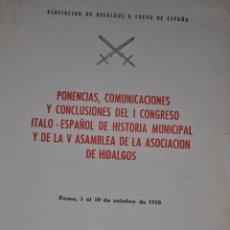 Libros de segunda mano: PONENCIA ASOCIACIÓN DE HIDALGOS RM64383. Lote 41340195
