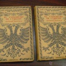 Libros de segunda mano: EL CONGRESO DE UTRECHT. 1946. COL. LUCHAS FRATICIDAS DE ESPAÑA. 2 TOMOS. 4ª EDICIÓN.. Lote 41640884