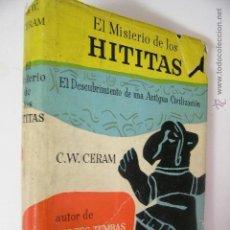 Gebrauchte Bücher - el misterio de los hititas,ceram,1957 destino ed, ref historia antigua bs2 - 41707397