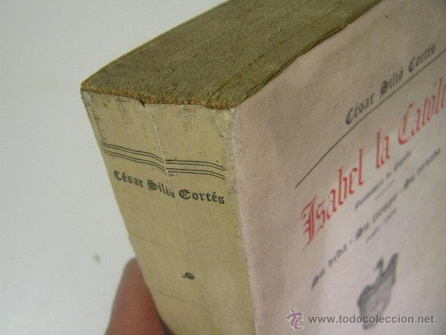 Libros de segunda mano: isabel la catolica,cesar silio,1938,libreria santaren , ref historia antigua bs2 - Foto 3 - 41707298