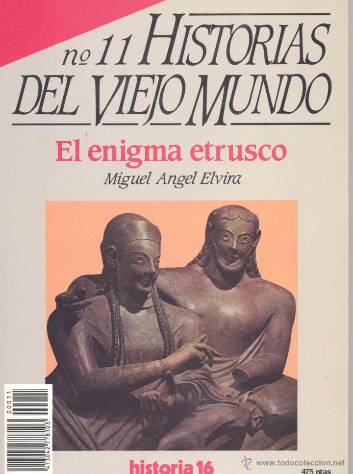 HISTORIAS DEL VIEJO MUNDO Nº11. EL ENIGMA ETRUSCO (Libros de Segunda Mano - Historia Antigua)