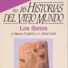 Libros de segunda mano: HISTORIAS DEL VIEJO MUNDO Nº16. LOS IBEROS. Lote 42618411