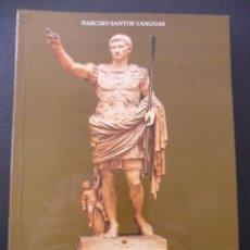 Libros de segunda mano: EL EJERCITO ROMANO Y LA ROMANIZACION DE LOS ASTURES. NARCISO SANTOS YANGUAS. ASTURLIBROS, 1981. RUST. Lote 47591643